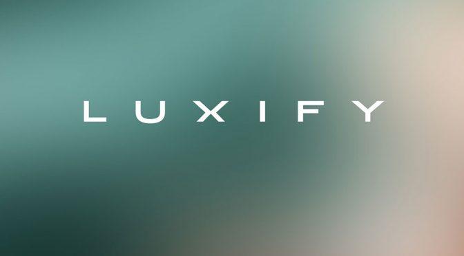 Luxify.de - im Portrait